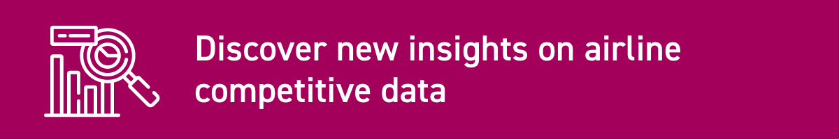 Discover new insights on airline competitive data